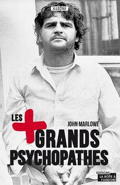Les plus  grands psychopathes • John Marlowe | https://www.amazon.fr/plus-grands-psychopathes-John-Marlowe/dp/2875570897