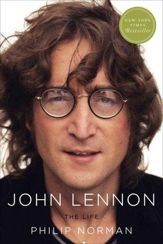Phillip Norman, whose 1981 classic Shout! is considered the definitive biography of The Beatles, returns with John Lennon: The Life . This New York Times bestseller is an intimate look at the troubled