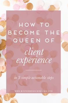 So many creatives in the industry struggle with the concept of client experience. Today I'm sharing three simple steps you can easily implement to create an intentional and thoughtful process to wow your clients at every turn of working together.