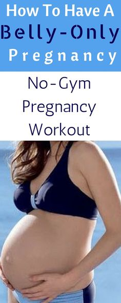 How To Have A Fit Pregnancy Workout.  No gym required workouts.