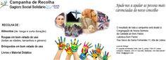 Campanha de Recolha Gagicrc Social Solidário   Recolha de:  Alimentos (de longa e curta duração); Roupas em bom estado de uso (todas as idades, tamanhos e género); Brinquedos em bom estado de uso; Livros e Material Didático.  Ajude-nos a ajudar as pessoas mais carenciadas do nosso concelho