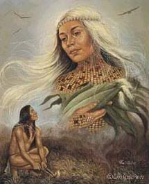 Corn Woman is the Native American Goddess of Nourishment; She is the personification of maize and the fertility of the Earth.