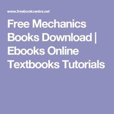 Free Mechanics Books Download | Ebooks Online Textbooks Tutorials