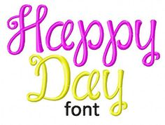 INSTANT DOWNLOAD Happy Day Machine Embroidery Font Set Includes 3 Sizes on Etsy, $2.99