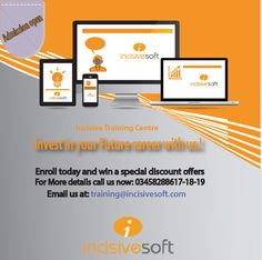 Invest in your Future career with us..!! Enroll today and win a special discount offers  Admissions are open... Classes will be started from 1st October 2014 For More details call us now: 03458288617-18-19 Email us at: training@incisivesoft.com #OnHandsTrainingProgramme