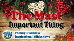 e0a9defad0007f Beautiful Christmas videos from Tommy s Window. Enjoy Give Thanks