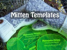 MITTEN PATTERN TEMPLATES how to make mittens from upcycled