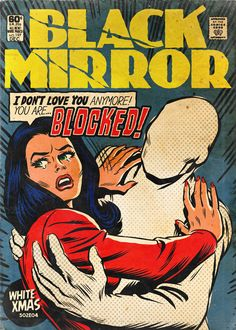 What if, in an alternate universe, the cult tv show Black Mirror had been inspired by a series of old school comic books from the 70