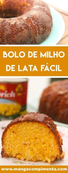 Receita de Bolo de Milho de Lata Fácil - prepare um bolo delicioso para a sua festa junina! #receitas #bolo