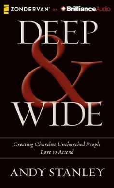 Deep & Wide: Creating Churches Unchurched People Love to Attend by Andy Stanley http://www.amazon.com/dp/1480555053/ref=cm_sw_r_pi_dp_Nms7tb164CNQF