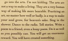 Go Into The Arts <3