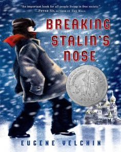 Breaking Stalin's nose by Eugene Yelchin.  Click the cover image to check out or request the teen kindle.