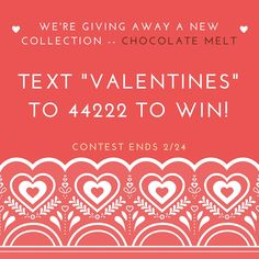 "Today is the last day to win! Text ""VALENTINES"" to 44222 to win our #ValentinesGiveaway!"
