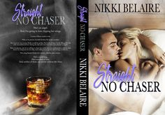 Straight, No Chaser by Nikki Belaire