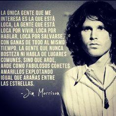 La gente que esta loca por vivir Jim Morrison, Me Quotes, Nostalgia, Mood, My Love, Memes, Imagination, Truths, Texts
