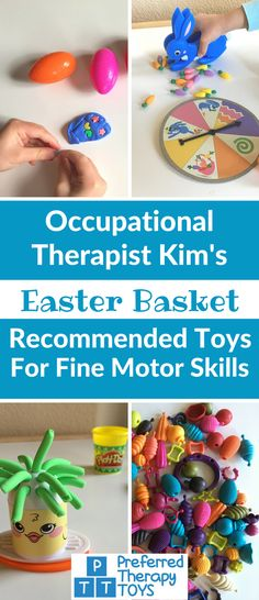 Easter basket toy suggestions from a pediatric Occupational Therapist for fine motor skills development