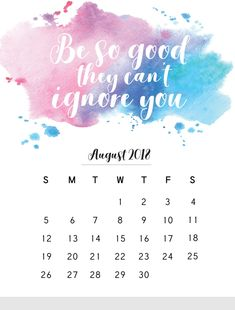 August 2018 Monthly Calendar With Quotes