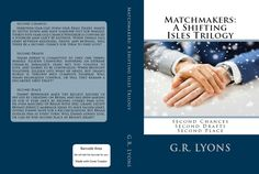 Cover art for Matchmakers: A Shifting Isles Trilogy (Second Chances, Second Drafts, Second Place), courtesy of Natalie Danelishen. Second Chances, Betrayal, Cover Art