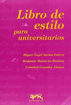 Libro de estilo para universitarios:/ Miguel Angel Santos Guerra, Mantec {Portada deAmazon.es}
