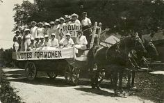 "From the Indiana Historical Society's Facebook page: ""The original Smart Girls: Porter County suffragists unfurl their ""Votes for Women"" banner as they parade in a horse-drawn wagon in 1919. This image captures Hoosier efforts to gain suffrage and documents women's new-found visibility as they ventured out in public to gather petition signatures and deliver speeches."""