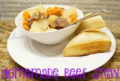Homemade Beef Stew — perfect for a rainy day or winter night!