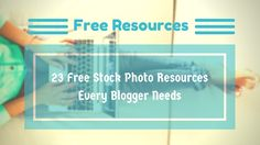 23 WEBSITES FOR FREE STOCK PHOTOS: EVERY BLOGGER NEEDS http://pinchofsocial.com/free-stock-photos
