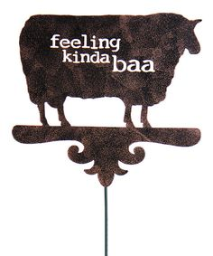 Look at this 'Feeling Kinda Baa' Bronze Garden Stake on #zulily today!