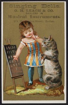 Victorian trade card for singing dolls, O.H. Leach & Co., dealers in musical instruments, 578 Washington Street, Boston, Mass.