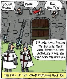 Online Course Lady: Writing Laboratory: Writing Humor: The Fall of the Onomatopoeian Empire