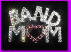Marching Band Mom Crystal Pin $16 Band Mom gifts and Band Mom jewelry.  http://www.halolujah.com