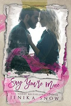 Say You're Mine (You're Mine, 1) by Jenika Snow https://www.amazon.com/dp/B01N3RHIA2/ref=cm_sw_r_pi_dp_x_dSpkyb0CAN76Z