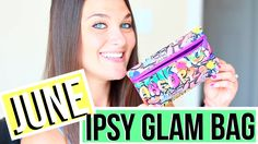 JUNE IPSY GLAM BAG UNBAGGING 2016 | ThatCLeigh