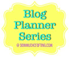Blog Planner Series {That's a Wrap}