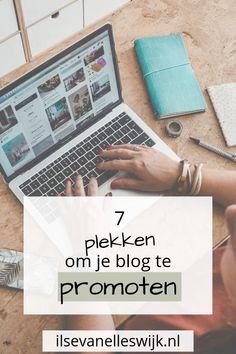 7 plekken om je blog te promoten (ook interessant als je nog niet veel volgers op social media hebt) - Ilse van Elleswijk - 5 Tips om je bedrijf of blog offline te promoten! Blog tips - meer blog bezoekers - meer traffic - online vindbaarheid - blogger - Bloggen - Ondernemen - Vrouwelijke ondernemers - Onderneming - Eigen bedrijf - Eigen onderneming starten - Business - Blogger - Promoten - Je blog promoten - Bedrijf op de kaart zetten
