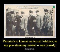 Przestańcie kłamać na temat Polaków, to my przestaniemy mówić o was prawdę. Homeland, Ww2, Humor, Memes, Movie Posters, Historia, Film Poster, Humour, Popcorn Posters