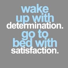 Motivation Quotes : every day. - About Quotes : Thoughts for the Day & Inspirational Words of Wisdom Motivacional Quotes, Great Quotes, Quotes To Live By, Loss Quotes, Quotes Inspirational, Motivational Sayings, Wake Up Quotes, Famous Quotes, Morning Quotes