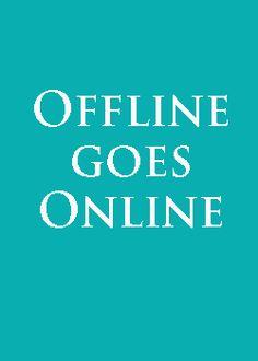 Offline goes Online: Beispiele für Offline-Aktivitäten in Social Media. · Blogpost von #KristineHonig #SocialMedia