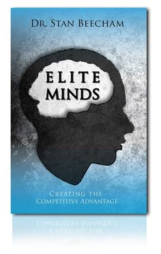 Elite Minds by Dr Stan Beacham. Great read on how to train your brain to reach your full potential as an athlete. Learn how your thoughts and beliefs may be hindering your performance.