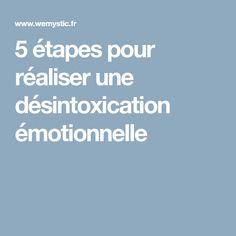 5 étapes pour réaliser une désintoxication émotionnelle