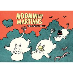 Moomin and the Martians Comic Book £6.99 Moomins meet the martians in this fun tale – Moomin and the Martians Comic Book.