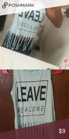 """Top Fringe top with the words """"leave me alone"""" written on the front 2Chillies Tops"""