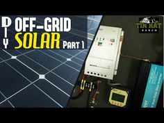 DIY Solar Power Basics- How To Size and Understand Your Off-Grid Solar System - TinHatRanch