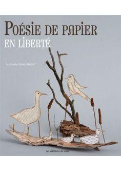 Poésie de papier en liberté
