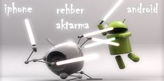 iphone-android-rehber