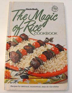 1969  Hard cover Uncle Ben's The Magic of Rice Cookbook