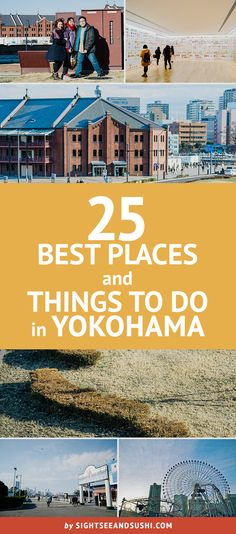 Best Places and Things to Do in Yokohama