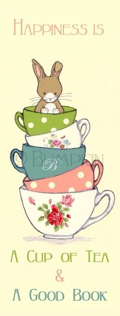 "Bookmark: ""Happiness is a cup of tea and a good book."" © Catherine (Artist. Antwerp, Belgium) via her etsy shop, Bumpkin. ... Give credit where due. Pin from the Primary Source. Artists need to make a living too."