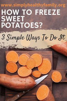 Sharing these simple ways on how to freeze sweet potatoes or store them correctly to avoid compromising its integrity. See more details on this pin! Raw Sweet Potato, Canning Sweet Potatoes, Frozen Potatoes, Garden Vegetable Recipes, Food Hacks, Food Tips, Food Ideas, Freezing Fruit