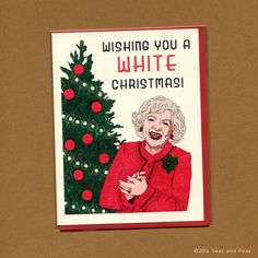 Betty White Christmas card. Dying!