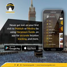 Never get lost on your first visit to Makkah or Medina by using Haramayn Guide, an app for accurate location tracking, and more. #VisitMakkah #VisitMedina #HaramanGuideApp